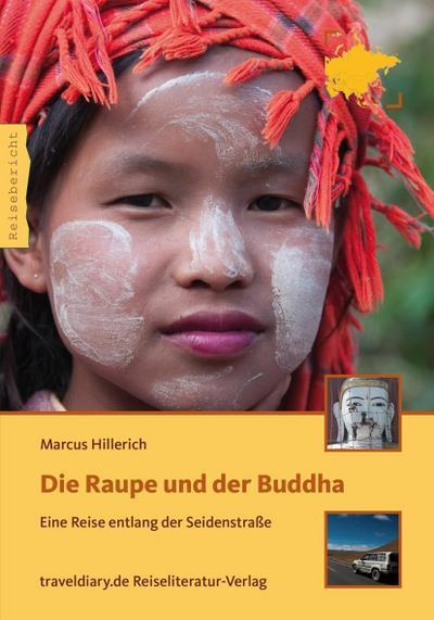 Die Raupe und der Buddha