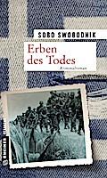 Erben des Todes; Kriminalroman; Zeitgeschicht ...