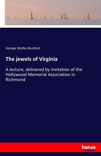 The jewels of Virginia