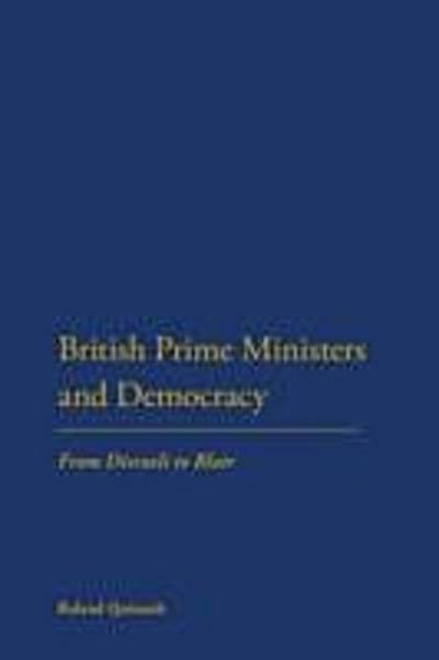 British Prime Ministers and Democracy