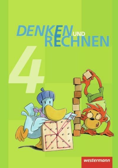 Denken und Rechnen 4. Schülerband. Grundschule. Hamburg, Bremen, Hessen, Niedersachsen, Nordrhein-Westfalen, Rheinland-Pfalz, Saarland und Schleswig-Holstein