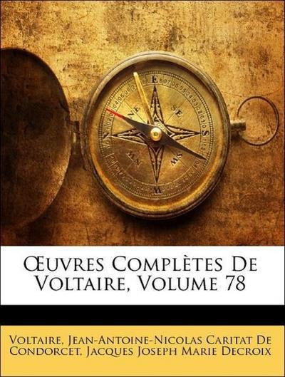 OEuvres Complètes De Voltaire, Volume 78