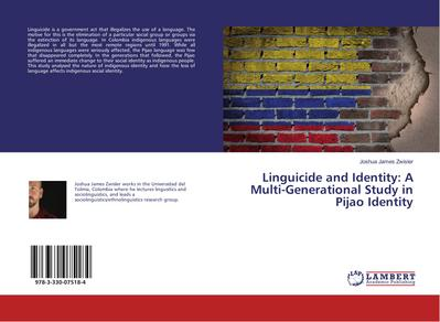 Linguicide and Identity: A Multi-Generational Study in Pijao Identity