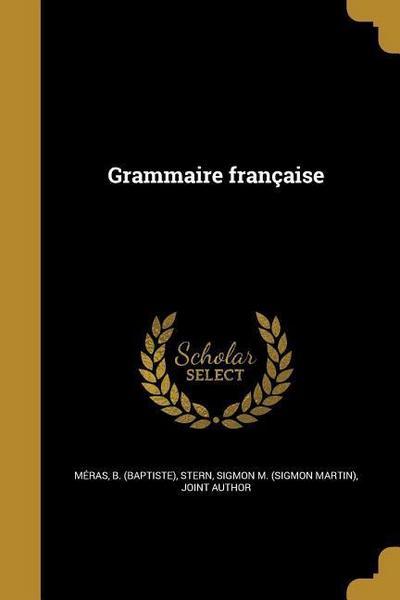 FRE-GRAMMAIRE FRANCAISE