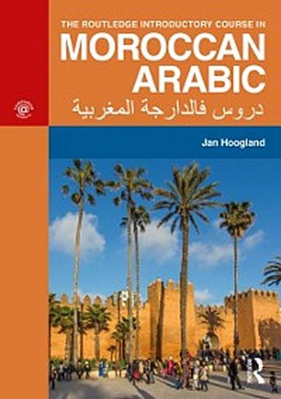 Routledge Introductory Course in Moroccan Arabic