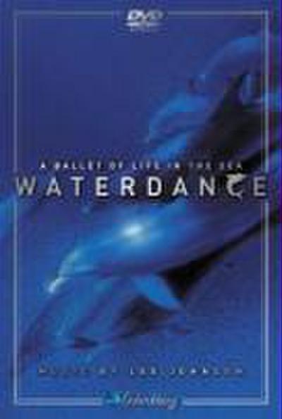 Waterdance-A Ballet Of Life
