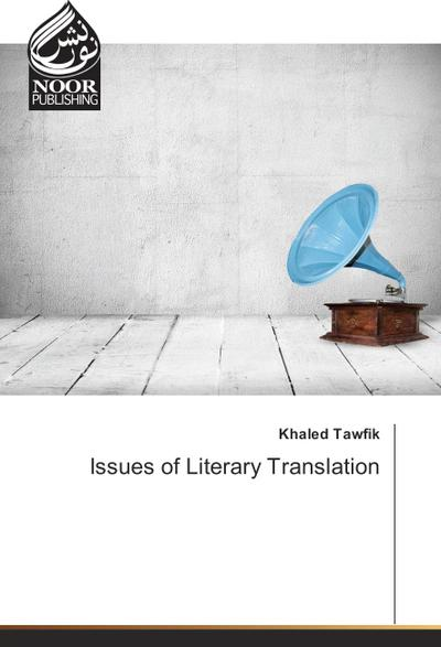 Issues of Literary Translation