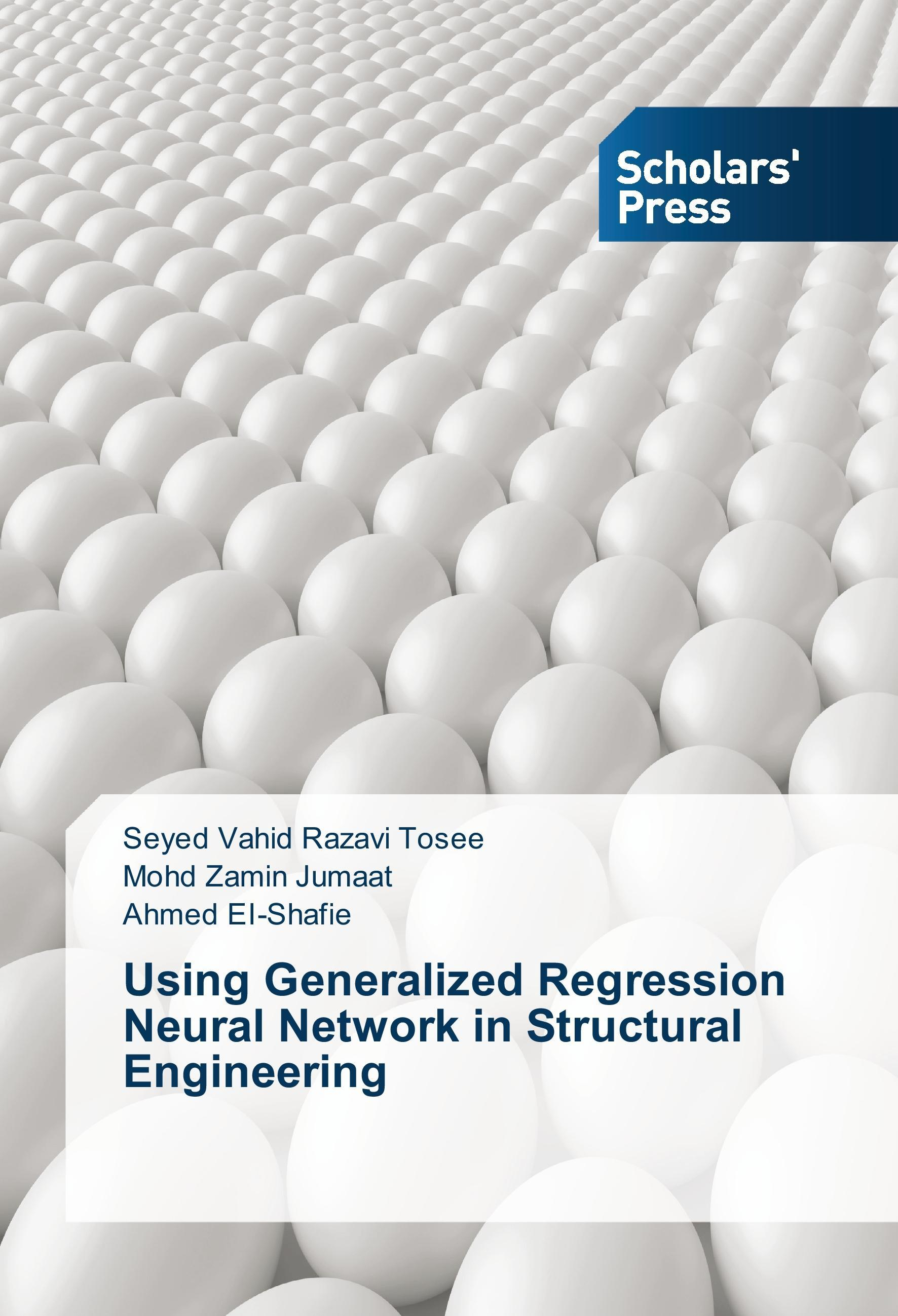 Seyed Vahid Razavi Tosee / Using Generalized Regression Neur ... 9783639661255
