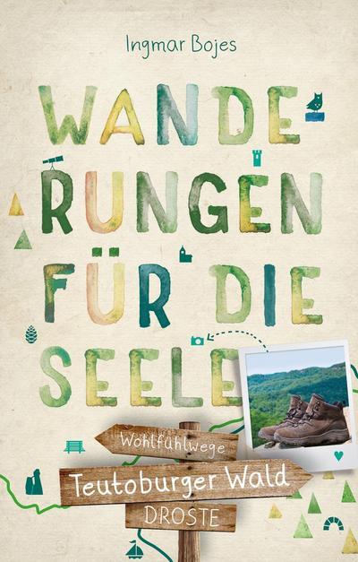 Teutoburger Wald. Wanderungen für die Seele