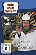Willi wills wissen: Her mit der Kohle / Schicht im Schacht
