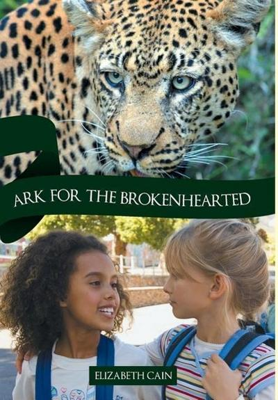 Ark for the Brokenhearted: Sequel to Once to Every Man
