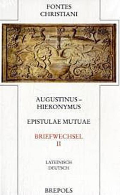 Fontes Christiani (FC) Briefwechsel. Epistulae mutuae. Tl.2