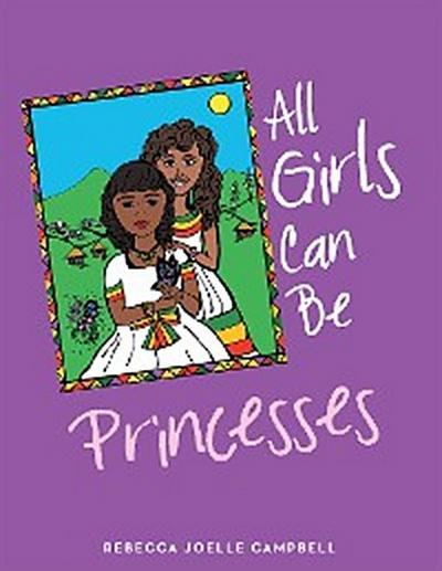 All Girls Can Be Princesses