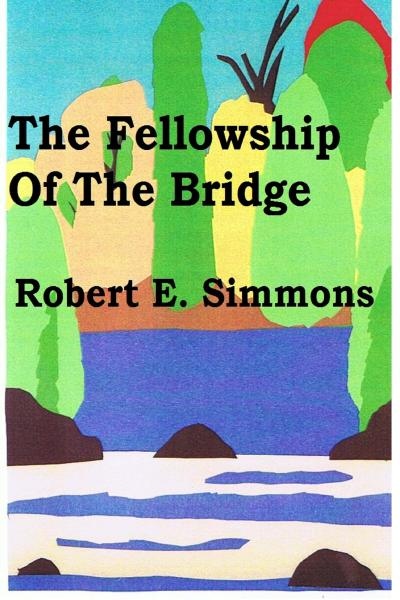 Fellowship Of The Bridge
