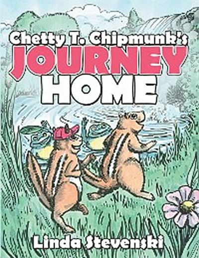 Chetty T. Chipmunk's Journey Home