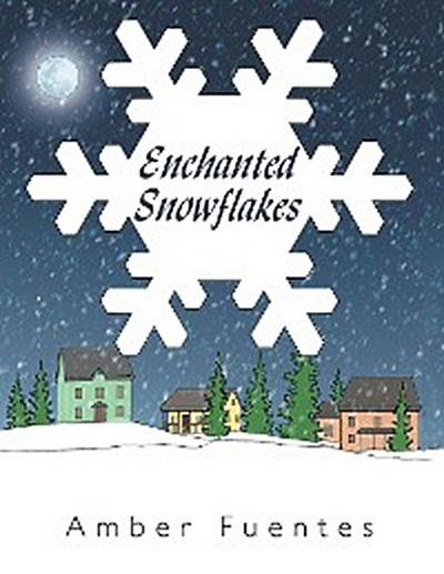 Enchanted Snowflakes