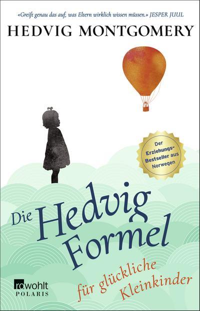 Die Hedvig-Formel für glückliche Kleinkinder (Hedvig Montgomery, Band 3)