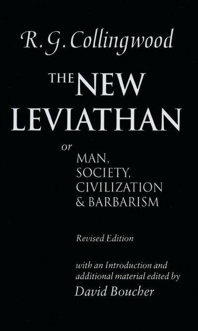 The New Leviathan: Or Man, Society, Civilization and Barbarism