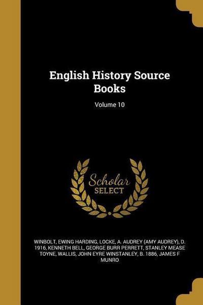 ENGLISH HIST SOURCE BKS V10