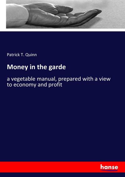 Money in the garde