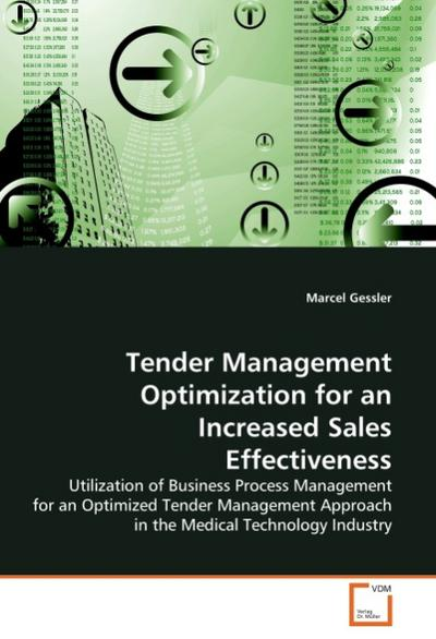 Tender Management Optimization for an Increased Sales Effectiveness