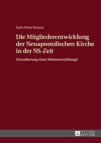 Die Mitgliederentwicklung der Neuapostolischen Kirche in der NS-Zeit