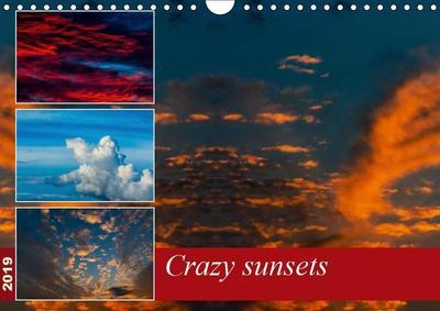 Crazy sunsets (Wall Calendar 2019 DIN A4 Landscape)