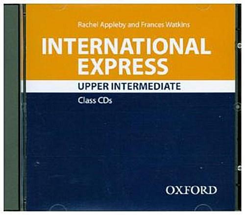 International Express Upper Intermediate: 2 Class Audio CDs Rachel Appleby