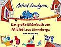 Das große Bilderbuch von Michel aus Lönneberg ...