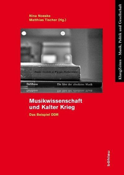 Musikwissenschaft und Kalter Krieg