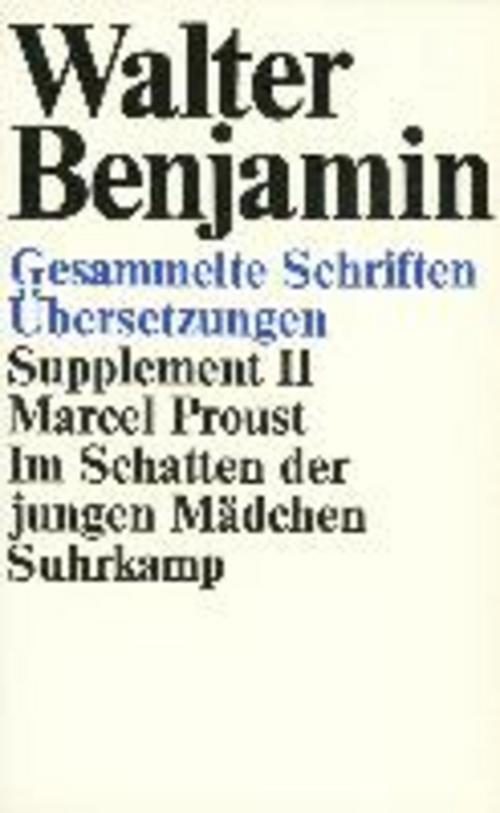 Gesammelte Schriften Walter Benjamin