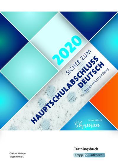 Sicher zur Hauptschulabschlussprüfung Deutsch Baden-Württemberg 2019/2020