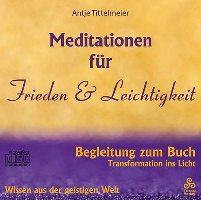 Meditationen für Frieden und Leichtigkeit, 1 Audio-CD