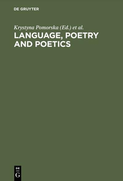 Language, Poetry and Poetics