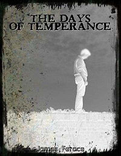 The Days of Temperance