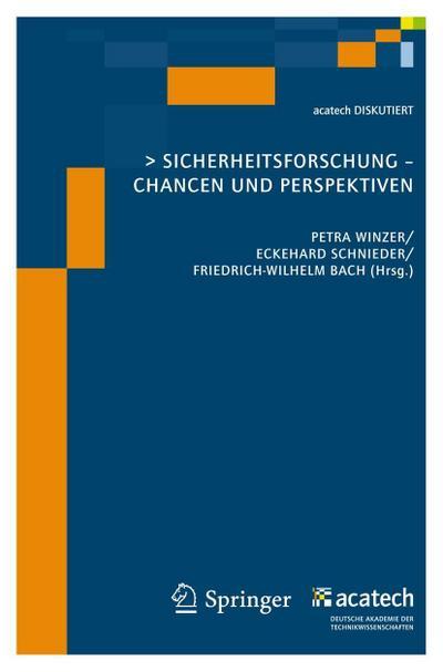 Sicherheitsforschung: Chancen und Perspektiven (acatech DISKUTIERT)