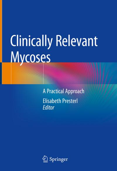 Clinically Relevant Mycoses