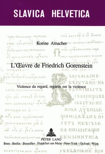 L'OEuvre de Friedrich Gorenstein
