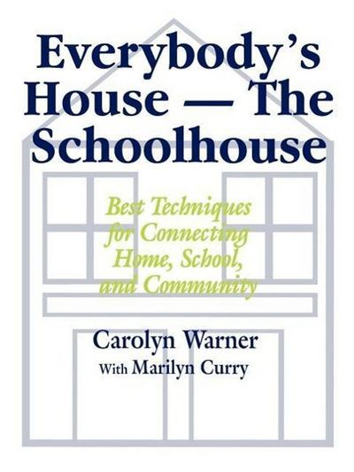 Everybody's House - The Schoolhouse
