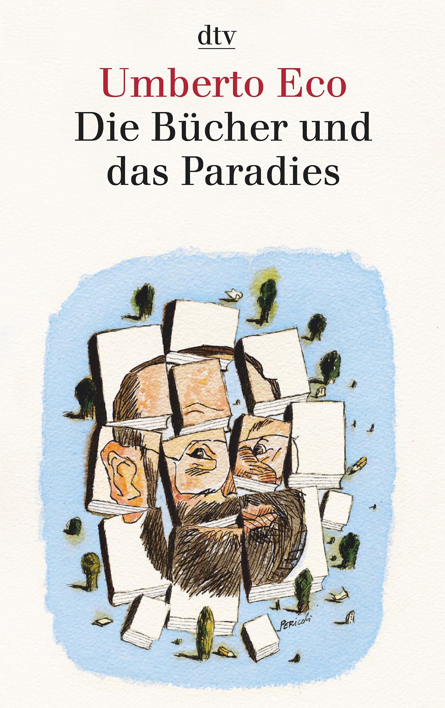 Die Bücher und das Paradies | Umberto Eco |  9783423342766