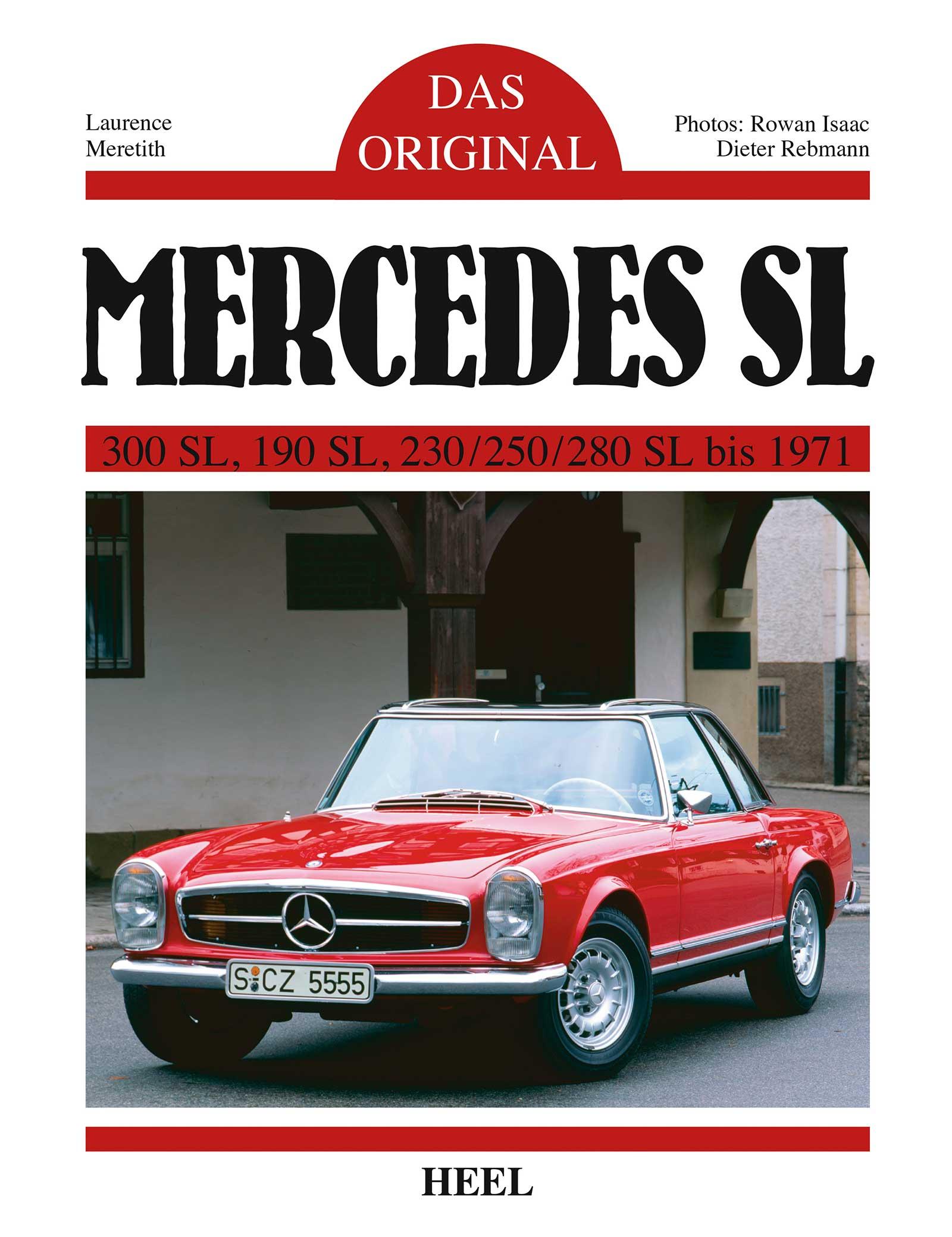 Das Original: Mercedes SL, Laurence Meredith