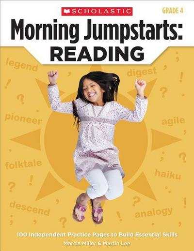 Morning Jumpstarts: Reading, Grade 4: 100 Independent Practice Pages to Build Essential Skills