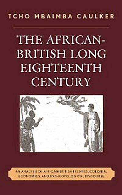 The African-British Long Eighteenth Century