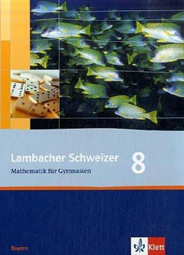 Matthias Dorn ~ Lambacher Schweizer - Ausgabe für Bayern: Lamb ... 9783127316605