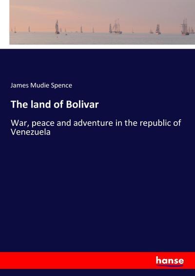 The land of Bolivar