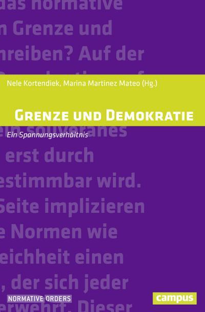 Grenze und Demokratie: Ein Spannungsverhältnis (Normative Orders, 20)