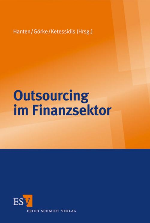 Outsourcing im Finanzsektor - Mathias Hanten -  9783503130689