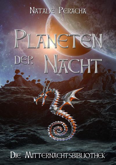 Planeten der Nacht - Die Mitternachtsbibliothek