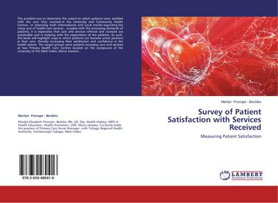 Survey of Patient Satisfaction with Services Received
