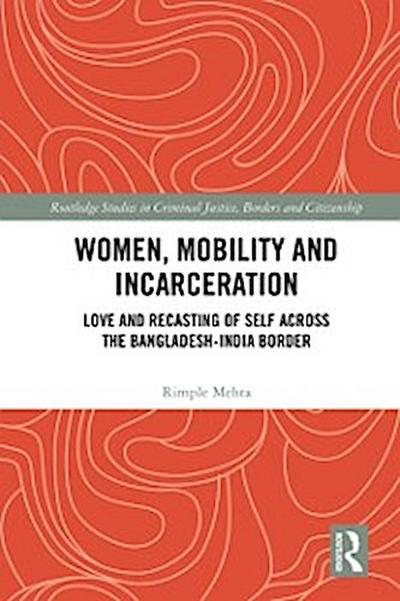 Women, Mobility and Incarceration